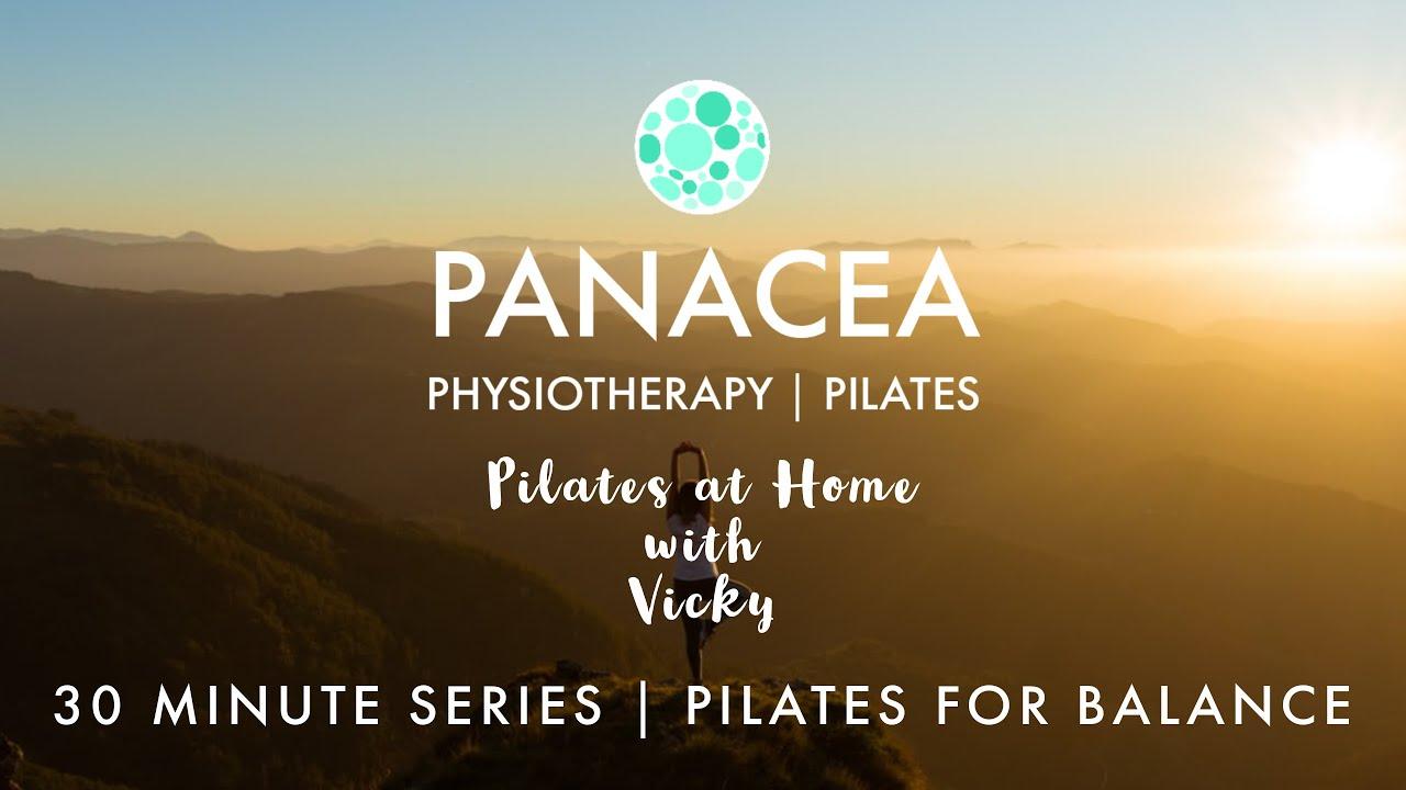 Panacea Pilates | 30 Minute Series | Pilates for Balance