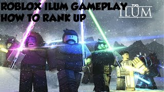 Roblox Ilum Gameplay (How To Rank Up & Read Description)