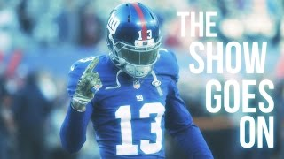 Odell Beckham Jr MIX - The Show Goes On [HD]