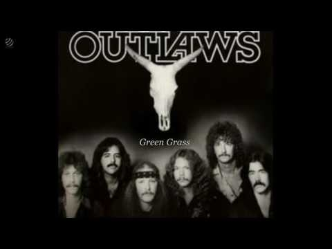 Green grass - The Outlaws [HQ]