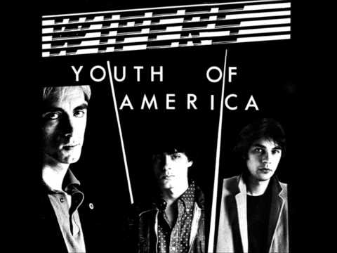 Wipers - Youth Of America (alternate Version)