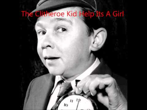 The Clitheroe KId Help Its A Girl