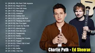 Charlie Puth, Ed Sheeran   Greatest Hits Full Playlist 2018