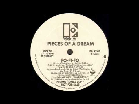 Pieces Of A Dream - Fo-Fi-Fo