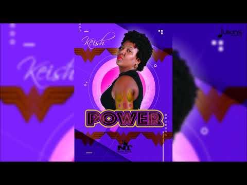 "Keish - Power ""2018 Soca"" (Trinidad)"