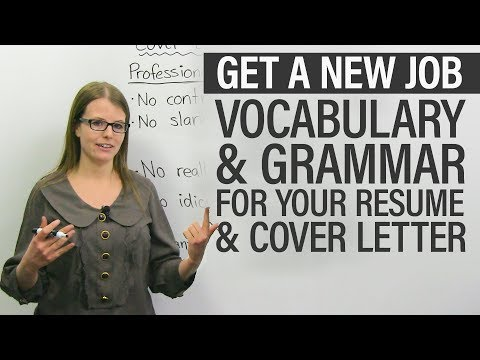 Get a new job: Vocabulary ' grammar for your RESUME ' COVER LETTER