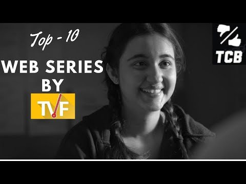 TOP 10 WEB SERIES BY TVF ||  Best TVF Web Series To Watch ||THE CHOICE BOX
