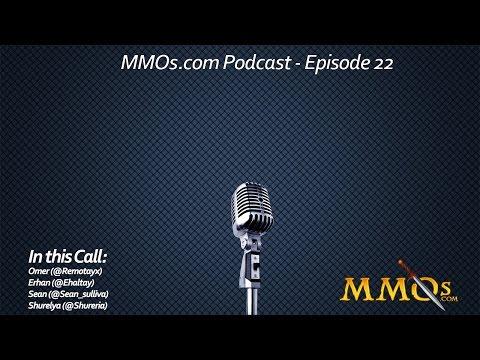 MMOs.com Podcast - Episode 22