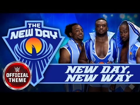 The New Day - New Day, New Way (Entrance Theme)