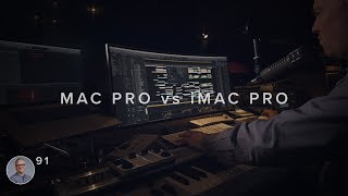 Mac Pro vs iMac Pro For Media Composition
