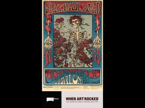 When Art Rocked: San Francisco Music Posters, 19661971