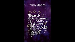 Beastly Businessmen and Guitar Gods by Asta Idonea - Book Trailer