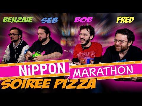 SOIRÉE PIZZA - NIPPON MARATHON - ft Bob Lennon, Benzaie, Fred et Seb