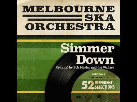 Melbourne Ska Orchestra - Simmer Down (Originally By Bob Marley and The Wailers)