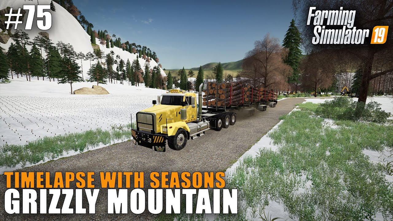 Grizzly Mountain Timelapse #75 Spring Time Forestry, Farming Simulator 19  Seasons