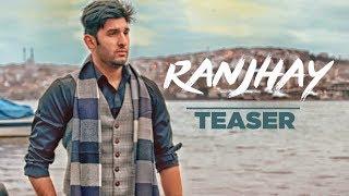 Song Teaser ► Ranjhay | Shahzaib Ahmed Ft Nikolina | Releasing 16 June