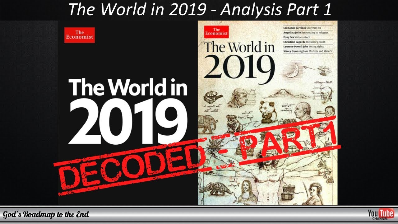 The Economist - The World in 2019: Decoding Analysis Part 1