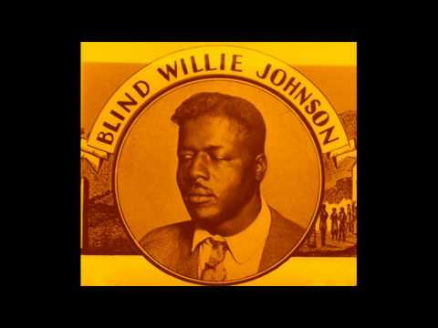 Blind Willie Johnson  Trouble Will Soon Be Over