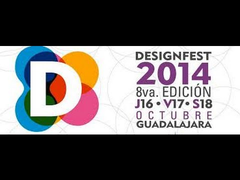 Design Fest 2014 Guadalajara - Mauricio Serrano