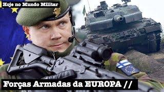 Forças Armadas da EUROPA, um sonho cada vez mais real