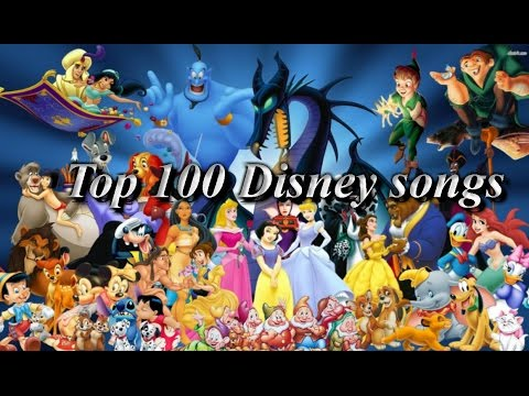 Top 100 Disney  nonDisney songs