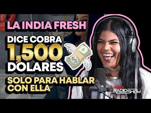 LA INDIA FRESH DICE QUE COBRA 1500 DOLARES SOLO PARA HABLAR CON ELLA (ENTREVISTA HISTORICA)
