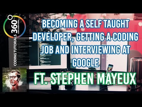 Self Taught Coding, Interviewing at Google and More - Ft. Stephen Mayeux