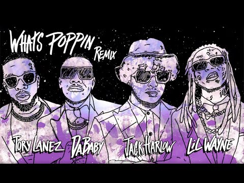 Jack Harlow – WHATS POPPIN (feat. DaBaby, Tory Lanez & Lil Wayne) [Official Visualizer]
