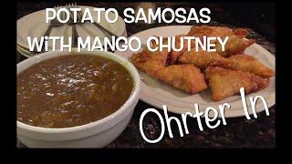 Ohrter In - Samosas And Mango Chutney