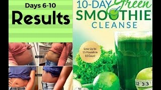 10-Day Green Smoothie Cleanse Review| Days 6-9 + RESULTS & Snack Ideas
