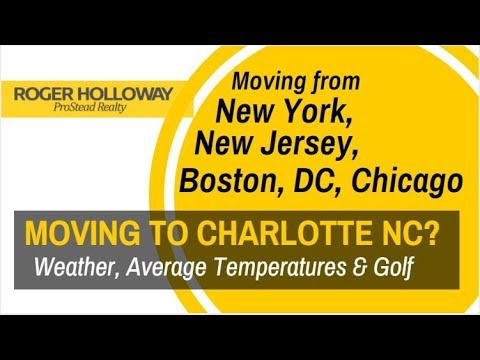 Why Is Everyone Moving To Charlotte Video - Weather & Average Temperatures