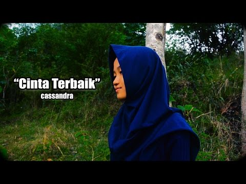Video Clip Cover Cassandra Band - Cinta Terbaik (Music by Keesamus)