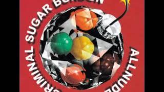 ベストアルバム『CRIMINAL SUGAR BONBON』収録。