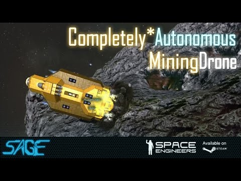 Space Engineers, Autominer v1 (Completely* Autonomous Mining Drone)