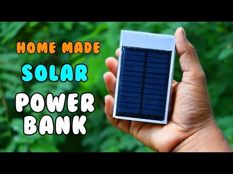 HomeMade Solar Power Bank - How to make a Rechargeable Solar Power Bank  At Home