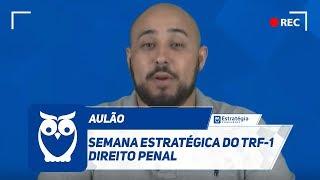 Assista à Semana Estratégica do TRF-1 ✅ Direito Penal com Prof. Ren...