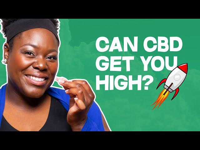 Will CBD Gummies Make Me High?