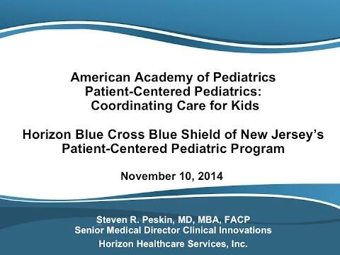 Horizon Blue Cross Blue Shield of New Jersey's Patient-Centered Pediatric  Program