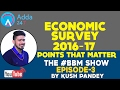 ECONOMIC SURVEY 2016-17: ALL THAT YOU WANT TO KNOW