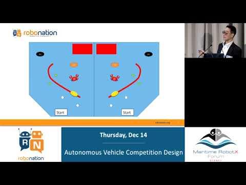 2017 Maritime RobotX Forum - Autonomous Vehicle Competition Design