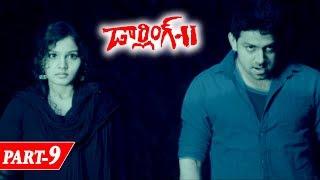 Darling 2 Full Movie Part 9 - Telugu Horror Movies - Kalaiyarasan, Rameez Raja, Maya