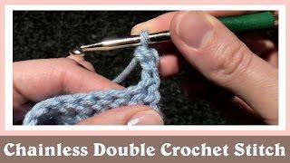 Chainless Double Crochet Stitch