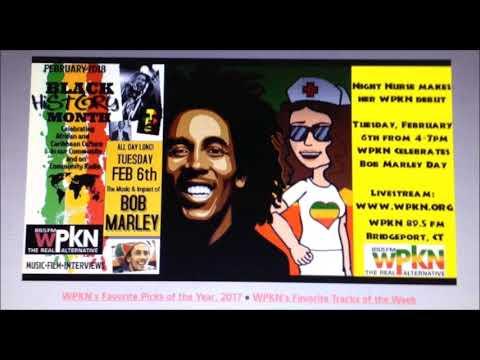 """Amy Wachtel aka """"Night Nurse"""" -- Marley Celebration WPKN Radio Feb. 6th 2018"""