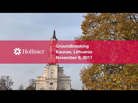Groundbreaking in Lithuania | Hollister