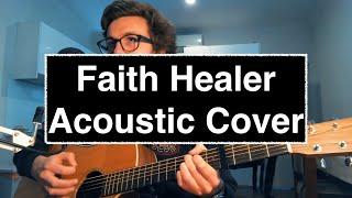 Faith Healer by Julien Baker (Acoustic Cover)