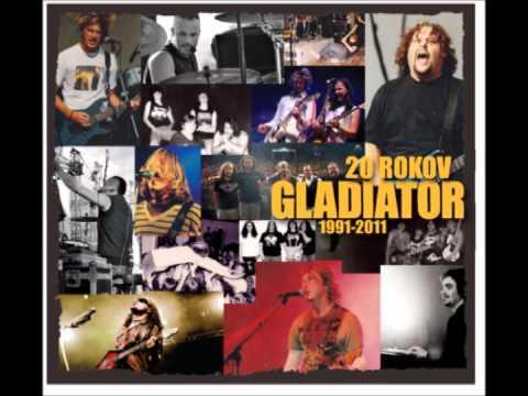 GLADIATOR - Poznám ťa naspamäť