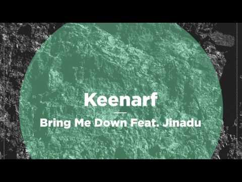 Keenarf - Bring Me Down feat. Jinadu (Till von Sein Rmx) | NBR062