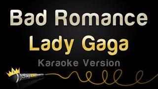 Download Lady Gaga - Bad Romance (Karaoke Version) Mp3 and Videos