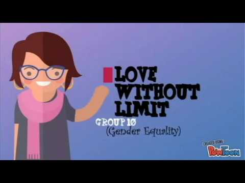 Love without limit (Gender Equality) By Group 10