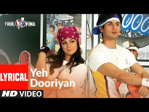 yeh-dooriyaan-lyrical-|-fool-n-final-|-shahid-kapoor,-aayesha-takia-|-himesh-reshammiya
